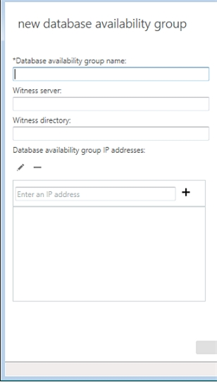 Exchange 2013 | Servers | Database Availability Groups | New